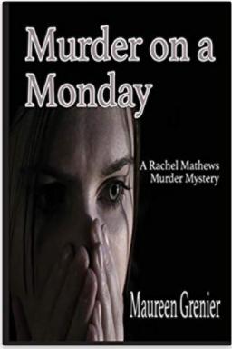 Murder on a Monday: A Rachel Mathews Murder Mystery