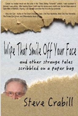 Wipe That Smile Off Your Face...and other strange tales scribbled on a paper bag