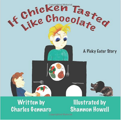 If Chicken Tasted Like Chocolate: A Picky Eater Story