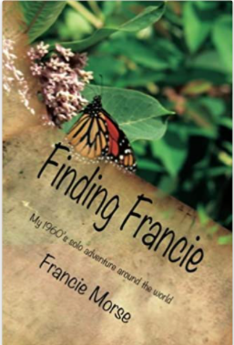 Finding Francie: My 1960 solo adventure around the world