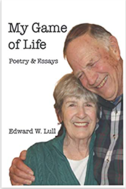 My Game of Life: The Poetry and Essays of Edward Lull