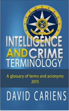 Intelligence and Crime Terminology: A Glossary of Terms and Acronyms