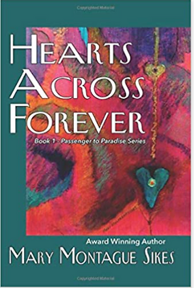 Hearts Across Forever: Book 1 Passenger to Paradise Series