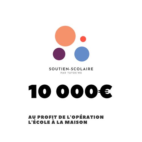 """Don de 10 000€ au profit de l'action """"L'école à la maison"""""""