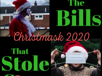 Christmask 2020: The Bills that Stole Christmas