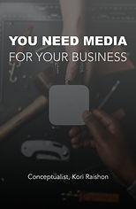 DPBook_You%20Need%20Media-4Business_edit