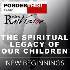 PT!Radio-2021-S1E14-SpiritualLegacyChild