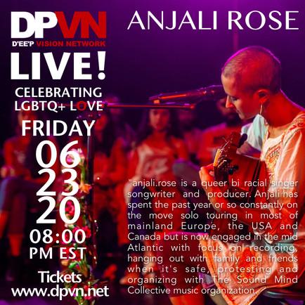 Live: Anjali Rose