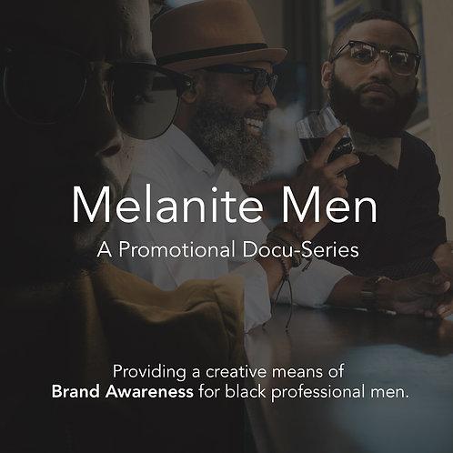 Melanite Male - Promotional Audio Docu-Series