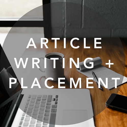 Article Writing + Placement