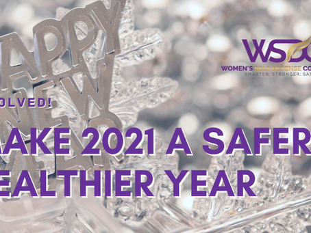 New Year's Resolutions for a Safer 2021