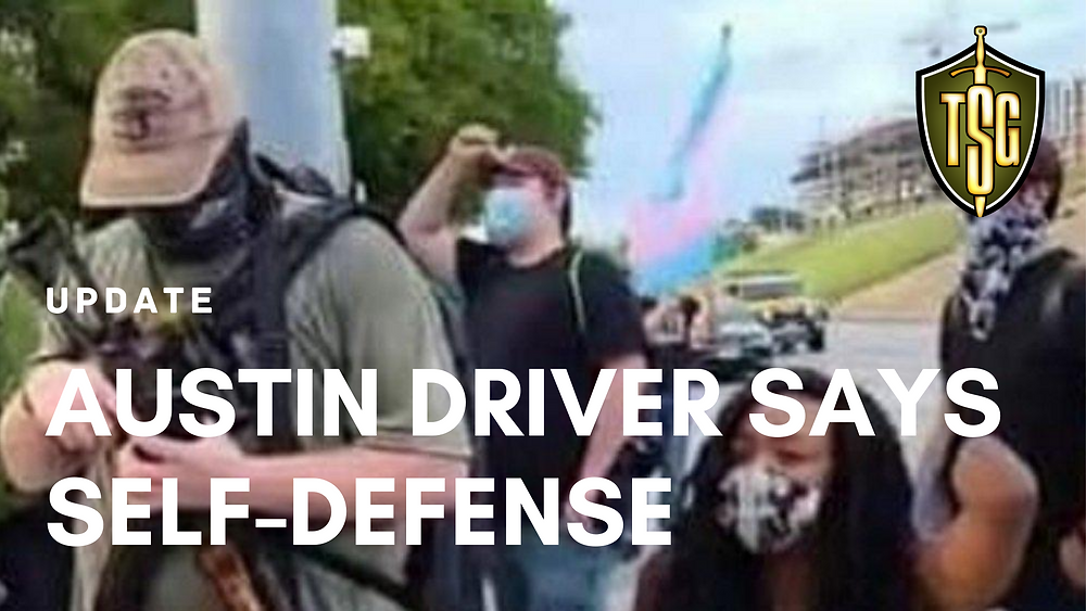 Austin protester with AK-47 was shot in self-defense by driver
