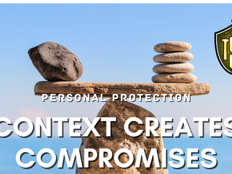 Personal Protection: Context Creates Compromises