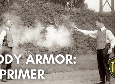 Body Armor: A Primer