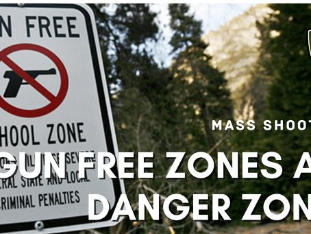 Gun Free Zones are Danger Zones
