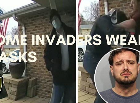 Video: Home Invaders Now Using Masks