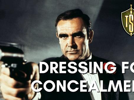 Dressing for Concealment