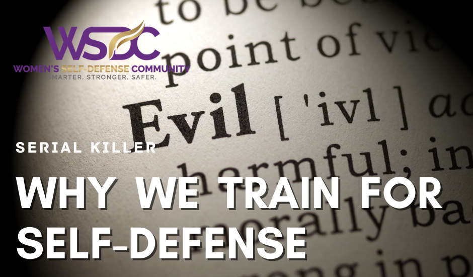 "Evil highlighted from dictionary with headline ""Why we Train for Self-Defense""."