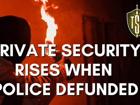 Private Security Rises When Police Defunded