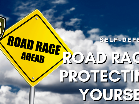 Road Rage: Protecting Yourself