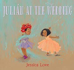 Julián at the Wedding by Jessica Love (Q)