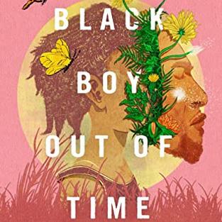 Black Boy Out of Time by Hari Ziyad (Q)
