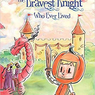 The Bravest Knight Who Ever Lived by Daniel Errico (G)