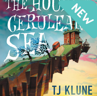 The House in the Cerulean Sea by TJ Klune (Q)