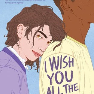 I Wish You All the Best by Mason Deaver (NB)