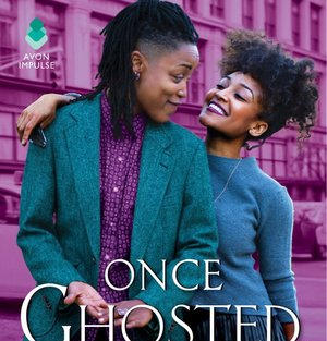 Once Ghosted, Twice Shy by Alyssa Cole (L)