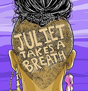 Juliet Takes a Breath by Gabby Rivera (L)