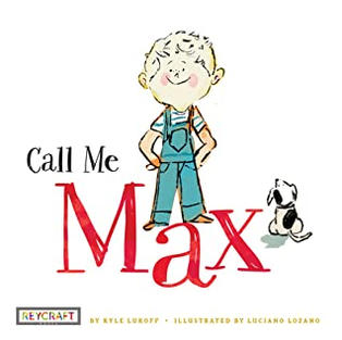 Call Me Max by Kyle Lukoff (T)