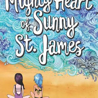 The Mighty Heart of Sunny St. James by Ashley Herring Blake (L)