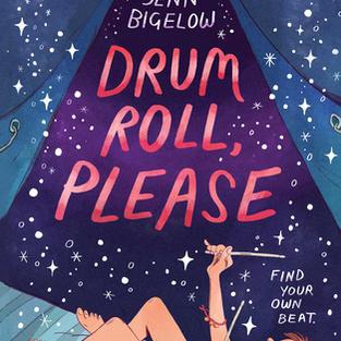 Drum Roll, Please by Lisa Jenn Bigelow (L)