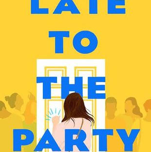 Late to the Party by Kelly Quindlen (L)