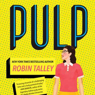 Pulp by Robin Talley (L)