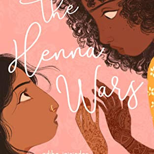 The Henna Wars by Adiba Jaigirdar (L)