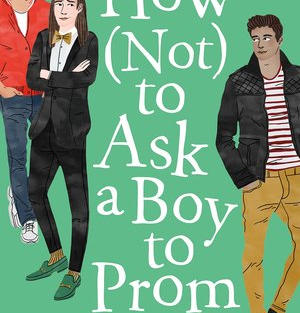 How Not to Ask a Boy to Prom by Goslee (G)