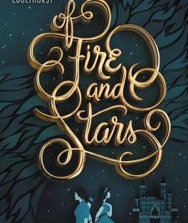 Of Fire and Stars by Audrey Coulthurst (L)