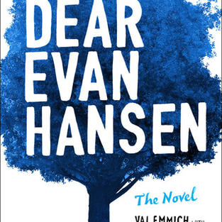 Dear Evan Hansen by Val Emmich, Steven Levenson, Benj Pasek, Justin Paul (G)