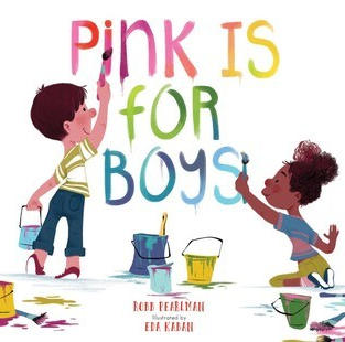 Pink Is for Boys by Robb Pearlman (Q)