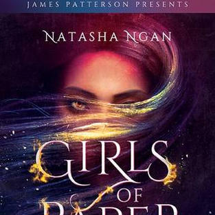 Girls of Paper and Fire by Natasha Ngan & James Patterson (Q)
