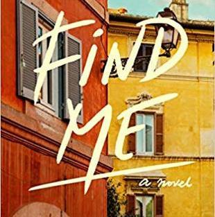 Find Me by André Aciman (B)
