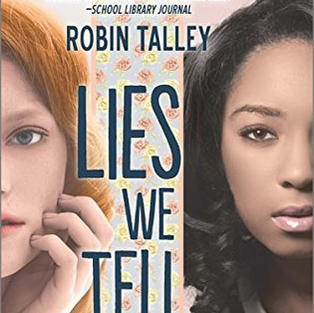 Lies We Tell Ourselves by Robin Talley (L)