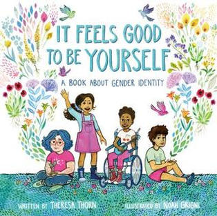 It Feels Good to Be Yourself: A Book About Gender Identity (Q)