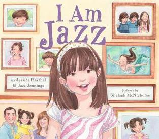 I Am Jazz by Jessica Herthel, Jazz Jennings (T)