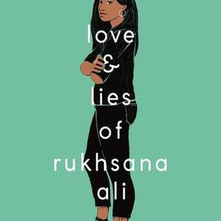 The Love & Lies of Rukhsana Ali by Sabina Khan (L)