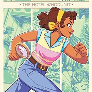 Goldie Vance: The Hotel Whodunit by Lilliam Rivera, Hope Larson (L)