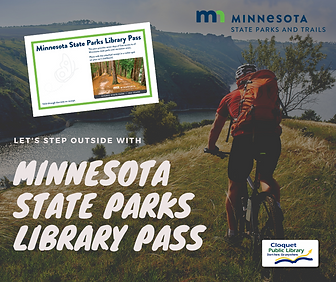 Free Minnesota state park passes available at the library. Check out a 7-day park pass with your valid Arrowhead library card.