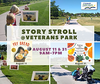 Story Stroll at Veterans Park on August 11th and 31st from 9 a.m. to 7 p.m.